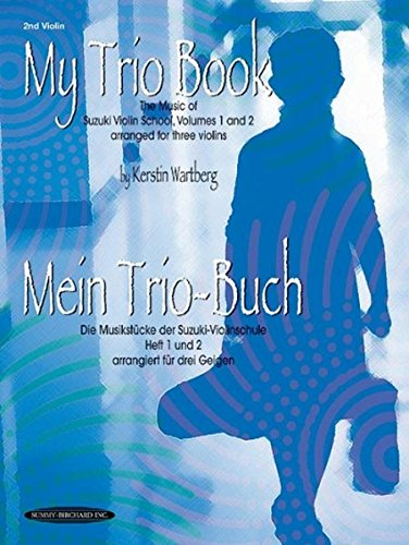 Suzuki Music Piano Ensemble (My Trio Book, 2nd Violin: The Music of Suzuki Violin School)