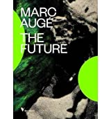 [{ The Future By Auge, Marc ( Author ) Feb - 03- 2015 ( Paperback ) } ]