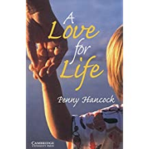 A Love for Life: Englische Lektüre für das 5. Lernjahr. Paperback with downloadable audio (Cambridge English Readers)