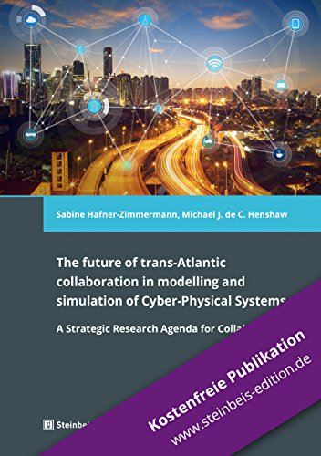 The future of trans-Atlantic collaboration in modelling and simulation of Cyber-Physical Systems: A Strategic Research Agenda for Collaboration