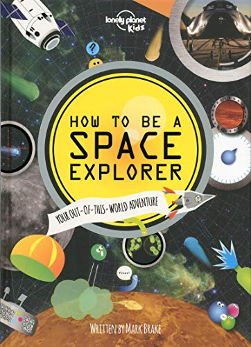 How to be a Space Explorer - 1ed - Anglais par Collectif