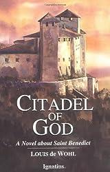 Citadel of God: A Novel about Saint Benedict by Louis de Wohl (1994-03-01)