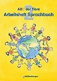 ABC der Tiere 2 · Arbeitsheft zum Sprachbuch · Ausgabe Bayern: Der Titel ist zugelassen. LehrplanPLUS ZN 7/15-GS