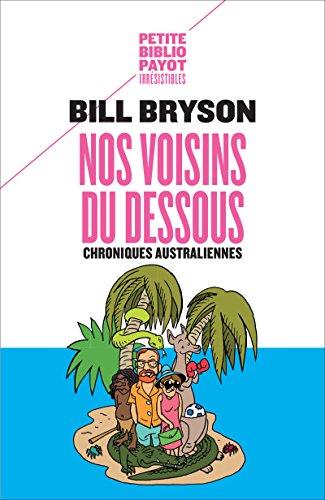 Nos Voisins Du Dessous Chroniques Australiennes [Pdf/ePub] eBook