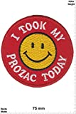 Patches - I took my prozac today - Smiley - Smilie - Fun Patches - Adult - Vest - Iron on Patch - Applique embroidery Écusson brodé Costume Cadeau- Give Away