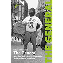 The General: Martin Cahill, storia e leggenda della malavita irlandese