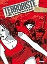 Terroriste, tome 1 : Paris par Bartoll