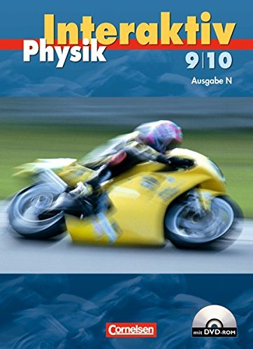 Physik interaktiv - Ausgabe N: Band 9/10 - Schülerbuch mit DVD-ROM