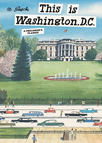 This is Washington, D.C.: A Children's Classic (This Is...travel)