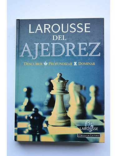 Descargar Libro Larousse del ajedrez (Referencia General) de Varios