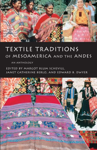 Latin Kostüm America - Textile Traditions of Mesoamerica and the Andes: An Anthology (English Edition)