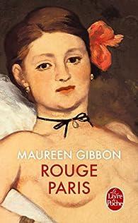 Rouge Paris par Maureen Gibbon