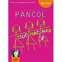 Muchachas 3: Livre audio - 2 CD MP3 - 582 Mo + 583 Mo - Suivi d'un entretien avec l'auteure