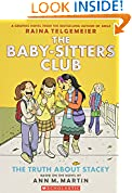#6: The Baby-Sitters Club Graphix#02 the Truth About Stacey