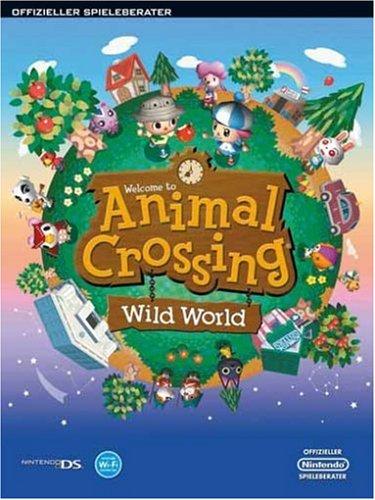 Animal Crossing - Wild World Offizieller Spieleberater (Ds Lite Tier Spiele)