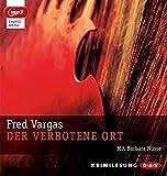 Der verbotene Ort (mp3-Ausgabe) by Fred Vargas (2014-04-01)