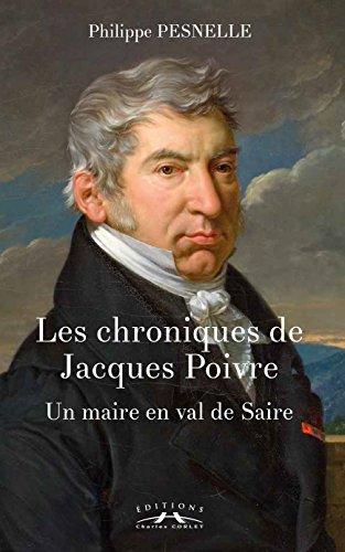 Les chroniques de Jacques Poivre : un maire en val de Saire