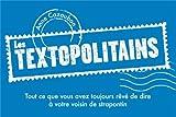 Les Textopolitains (tome 1, métro)