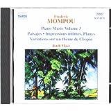 Mompou: Piano Music, Vol.3