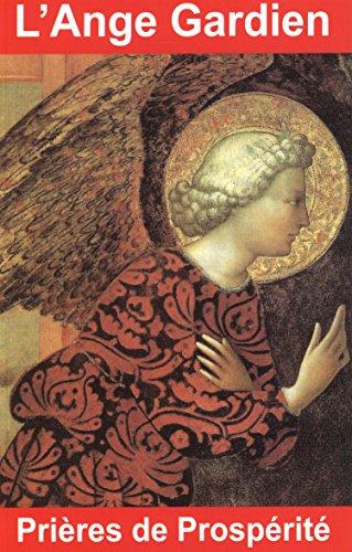 L'Ange Gardien : Prières de prospérité