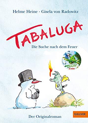 Tabaluga: Die Suche nach dem Feuer - Der Originalroman