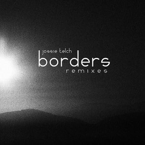 Borders (Eitan Reiter Remix)