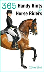 365 HANDY HINTS FOR HORSE RIDERS (English Edition)