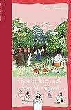 Die Mumins - Geschichten aus dem Mumintal (Taschenbuch Kinderbuch ab 8)