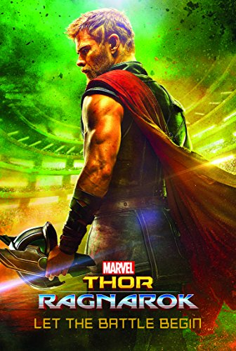 Marvel Thor Ragnarok Let the Battle Begin (Book of the Film)
