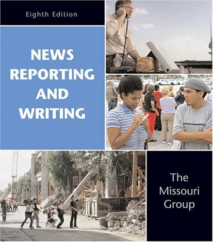 News Reporting and Writing by Missouri Group (2004-08-25)