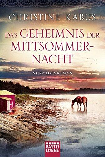 Das Geheimnis der Mittsommernacht: Norwegenroman