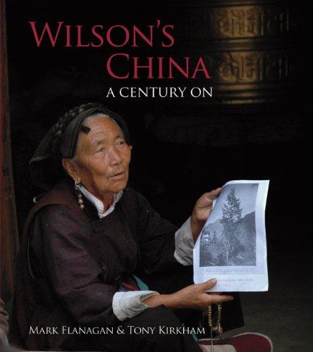 Wilson's China: A Century On More Views Wilson's China: A Century On  Wilson's China -