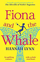 Fiona and the Whale: An uplifting romance with a whale sized heart
