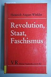 Revolution, Staat, Faschismus