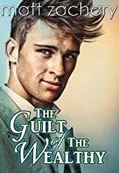 The Guilt of The Wealthy (The Billionaire Bachelor Series Book 1)