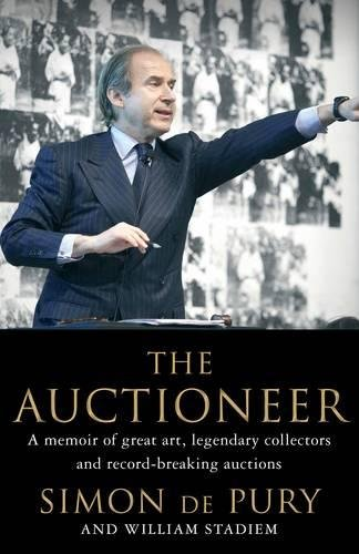 The Auctioneer: Adventures in the Art Trade por Simon de Pury
