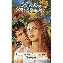 For Better, For Worse, Forever by Lurlene McDaniel (1997-08-11)