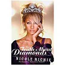 By Nicole Richie The Truth About Diamonds: A Novel (New edition) [Paperback]