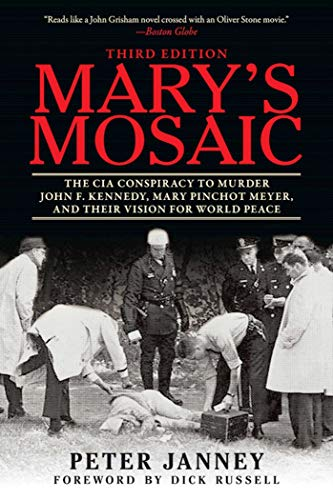 Mary's Mosaic: The CIA Conspiracy to Murder John F. Kennedy, Mary Pinchot Meyer, and Their Vision for World Peace: Third Edition (English Edition) - Officer Baseball