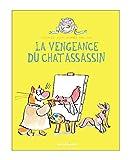 La Vengeance du chat assassin - Tome 3
