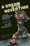 A Dream of the Nevertime (Judge Anderson: Year One Book 3)