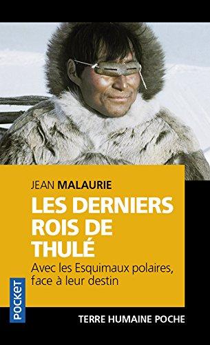 Les derniers rois de Thulé par Jean MALAURIE