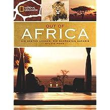Out of Africa: Die besten Lodges, die schönsten Safaris
