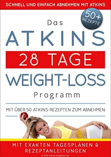 das-atkins-28-tage-weight-loss-programm-mit-uber-50-atkins-rezepten-zum-abnehmen