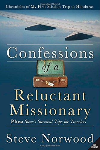 Confessions of a Reluctant Missionary