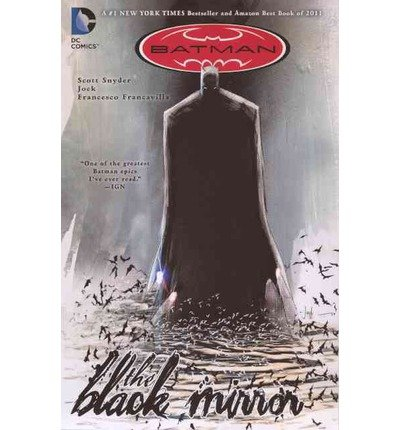 [(Batman: The Black Mirror)] [by: Scott Snyder]