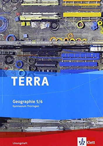 TERRA Geographie für Thüringen - Ausgabe für Gymnasien (Neue Ausgabe) / Lösungsheft 5./6. Klasse