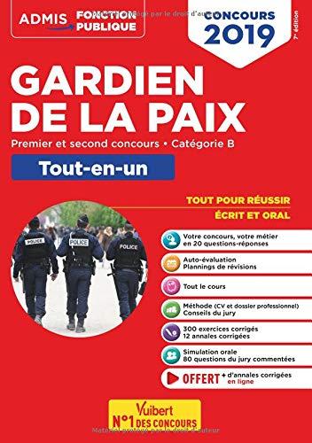 Concours Gardien de la paix - Catégorie B - Tout-en-un - Premier et second concours - Concours 2019 par François Lavedan