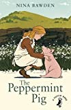 The Peppermint Pig (A Puffin Book)