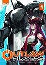 Outlaw Players, tome 4 par Shonen
